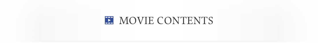 MOVIE CONTENTS